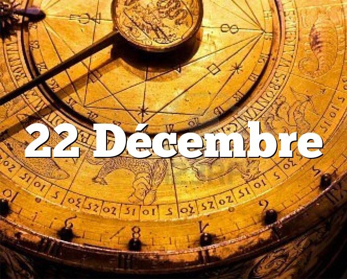 22 Décembre