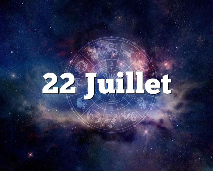 22 Juillet