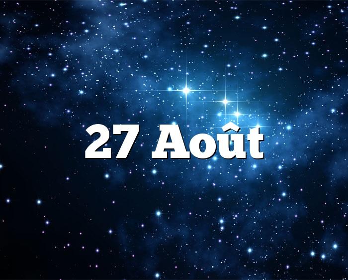 27 Août