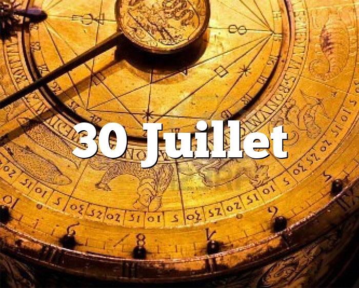 30 Juillet