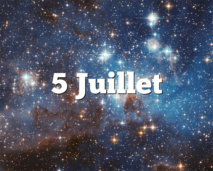 5 Juillet