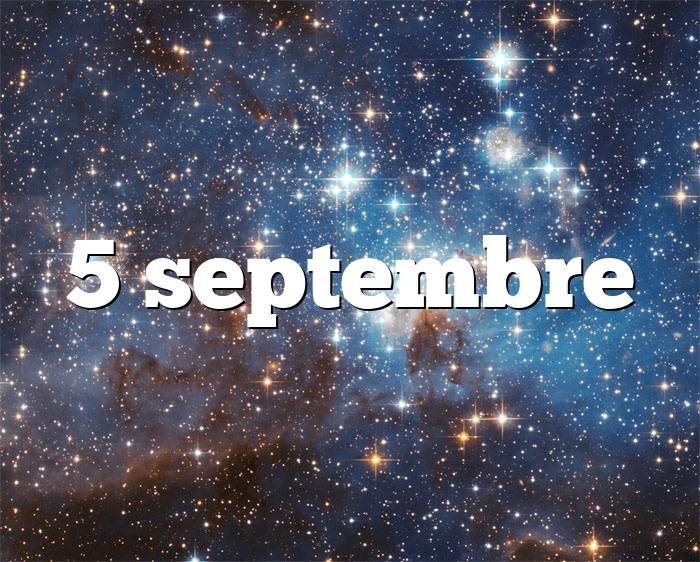 5 septembre horoscope