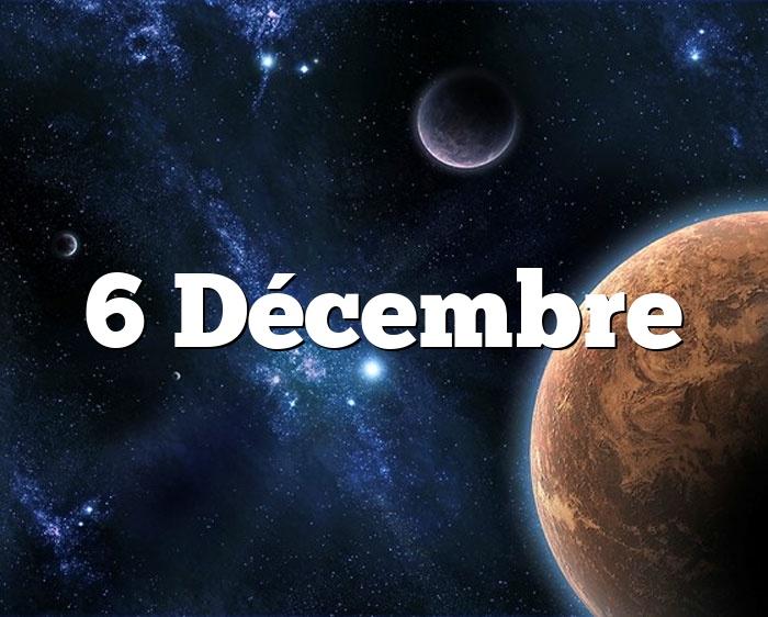 6 Décembre