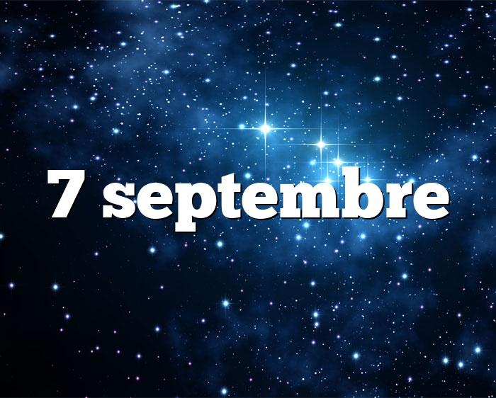 7 septembre