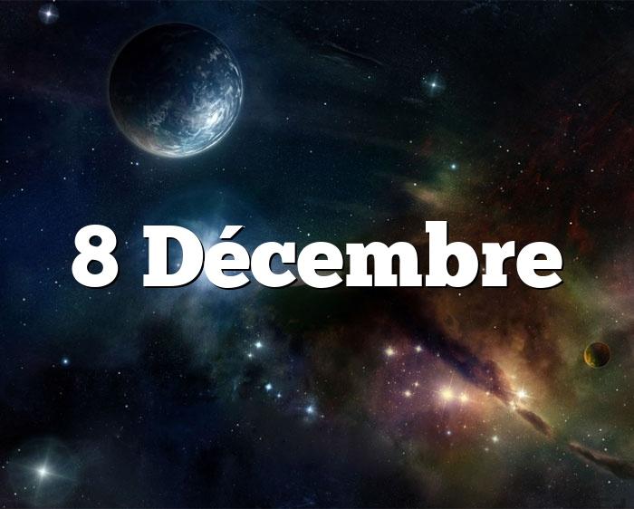 8 Décembre