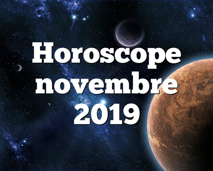 Horoscope novembre 2019
