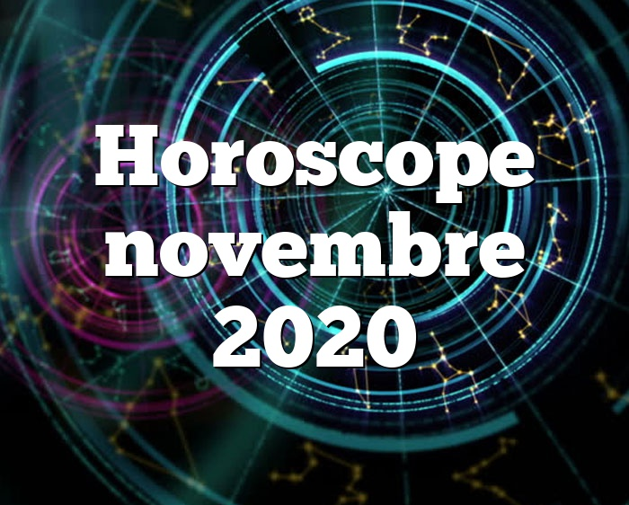 Horoscope novembre 2020