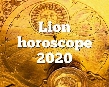 Lion horoscope 2020