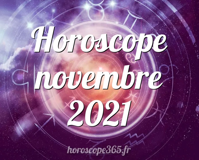 Horoscope novembre 2021