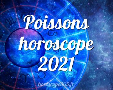 Poissons horoscope 2021