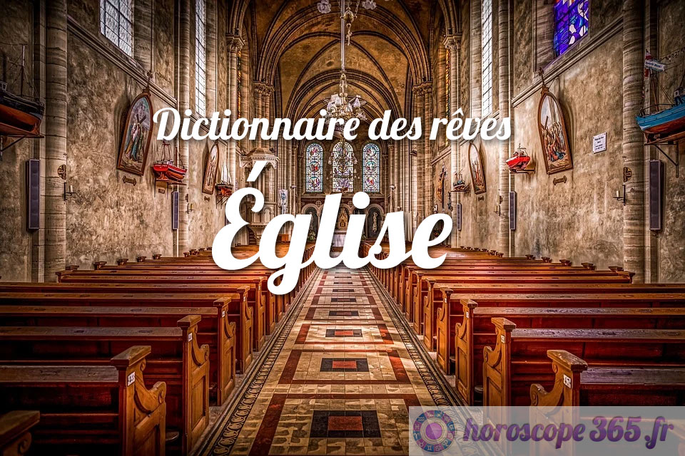 Dictionnaire des rêves : Église