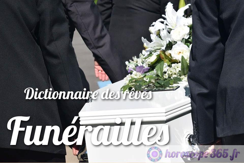 Dictionnaire des rêves : Funérailles
