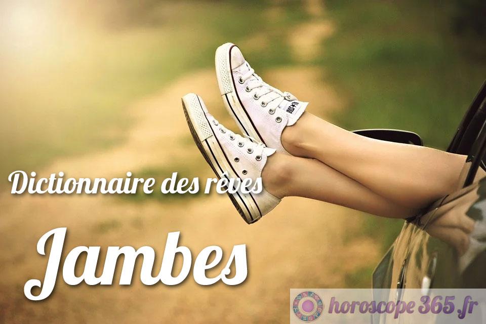Dictionnaire des rêves : Jambes