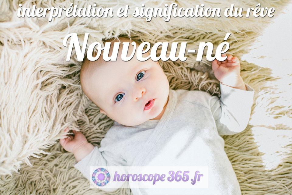 Interprétation et signification du rêve : Nouveau-né