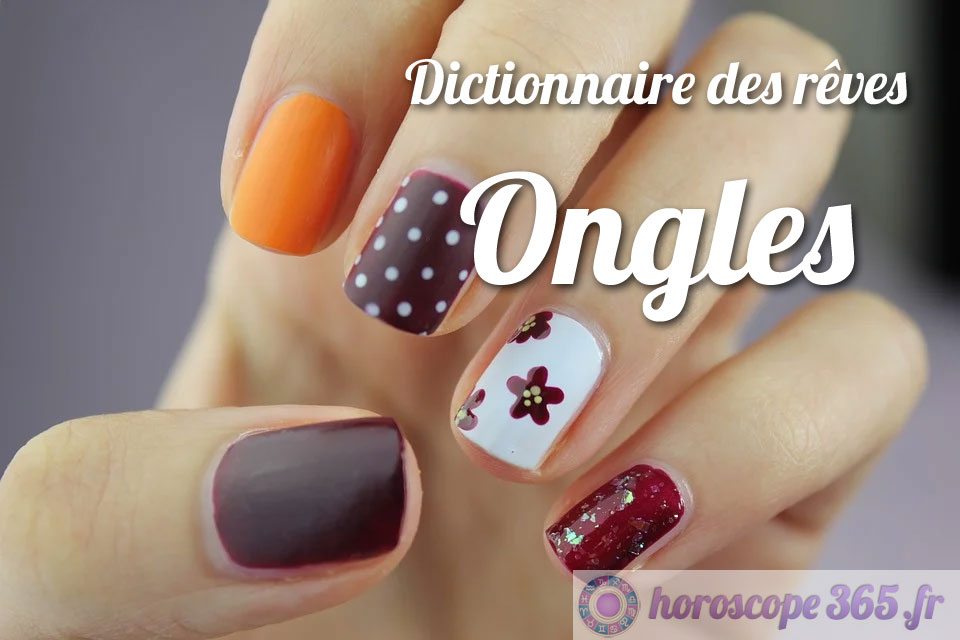 Dictionnaire des rêves : Ongles
