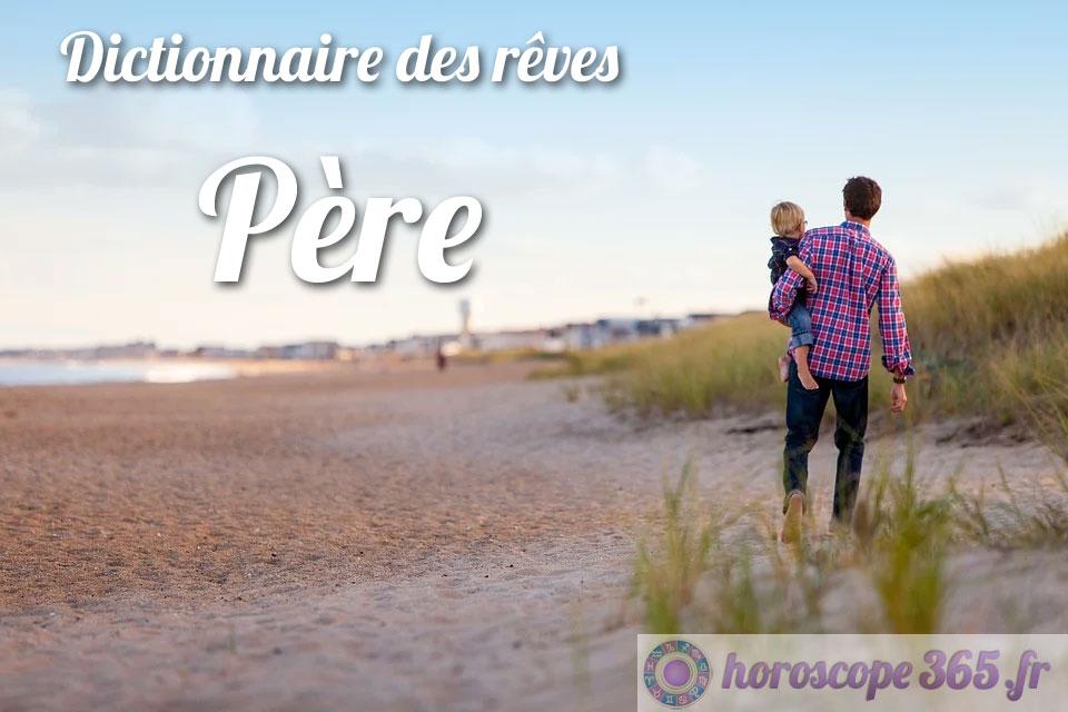 Dictionnaire des rêves : Père