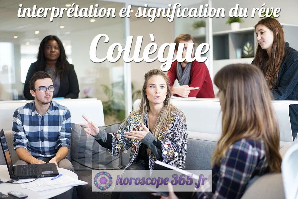 Dictionnaire des rêves : Collègue