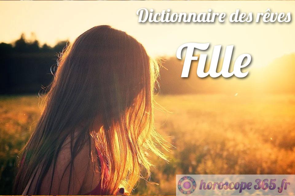 Dictionnaire des rêves : Fille