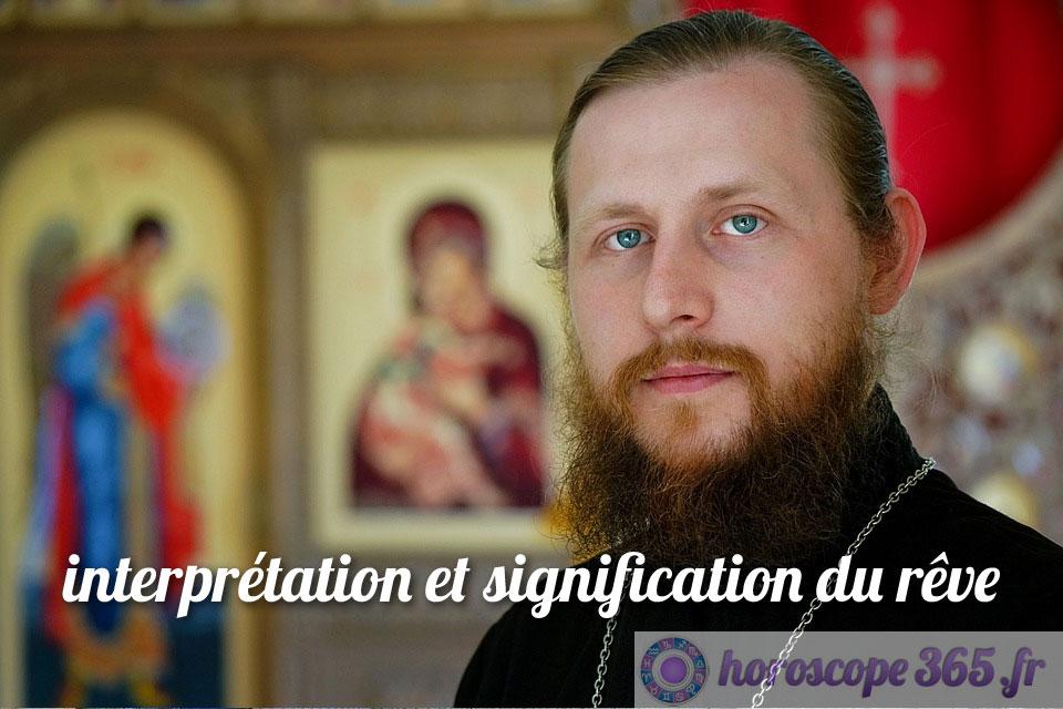 Interprétation et signification du rêve : Prêtre