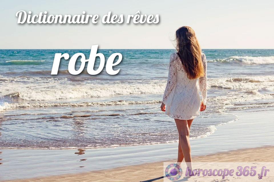 Dictionnaire des rêves : robe