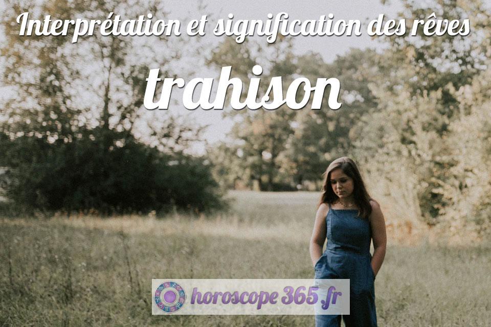 Dictionnaire des rêves : trahison