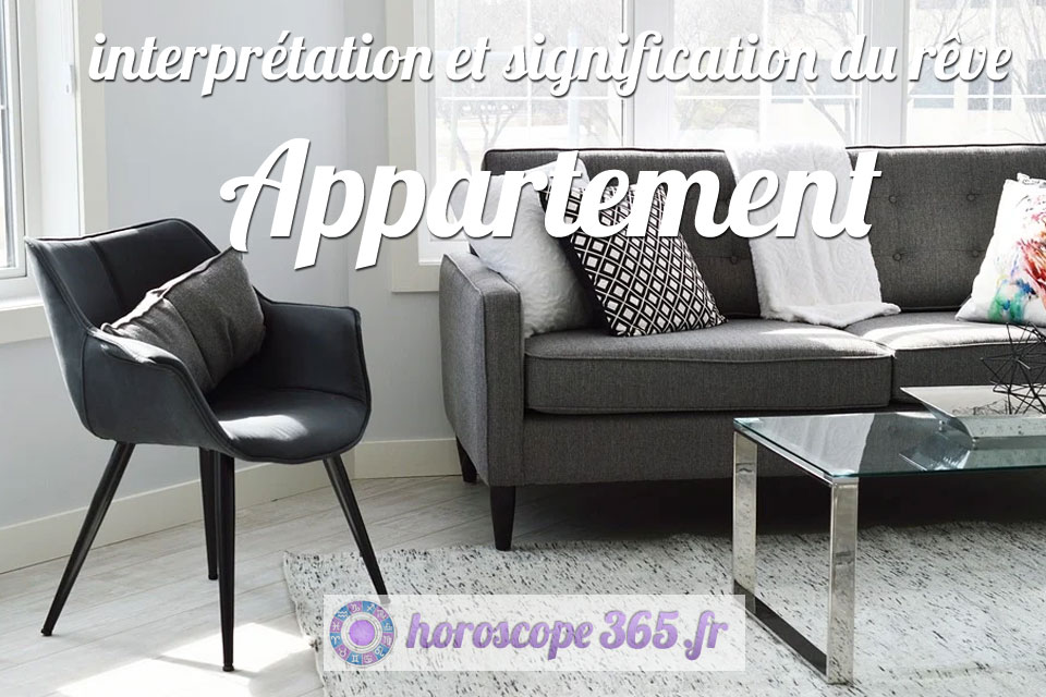 Que signifie rêver le fait de rêver d'un appartement?