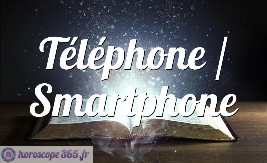 Téléphone / Smartphone