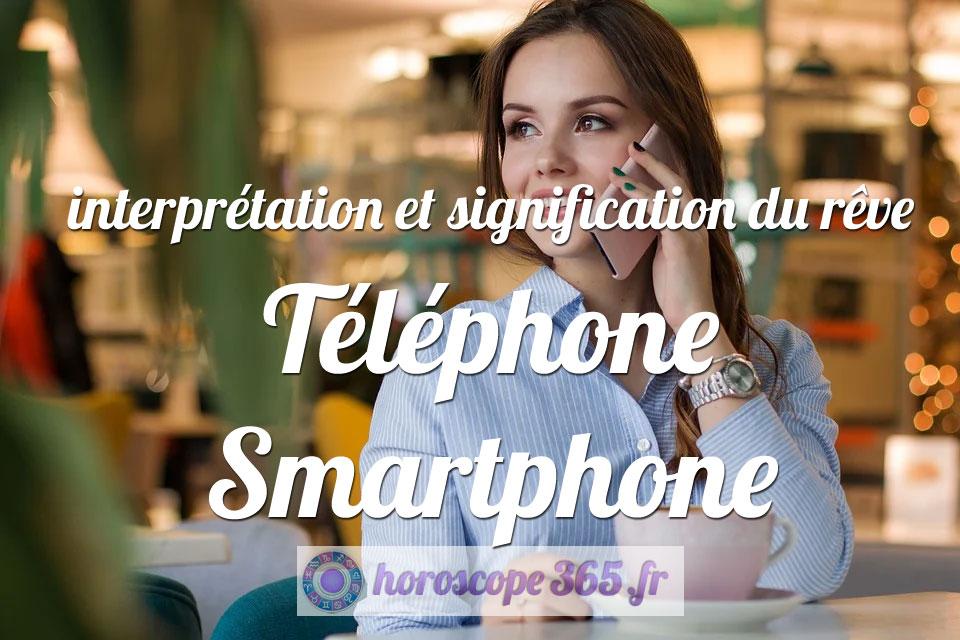 Interprétation et signification du rêve : Smartphone