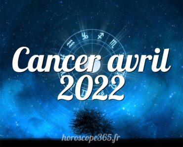 Cancer avril 2022