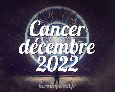 Cancer décembre 2022