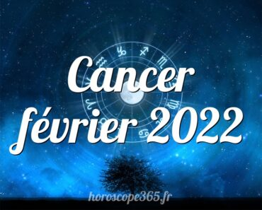 Cancer février 2022