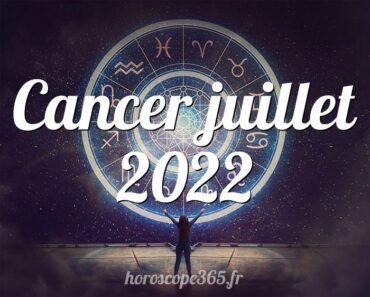 Cancer juillet 2022
