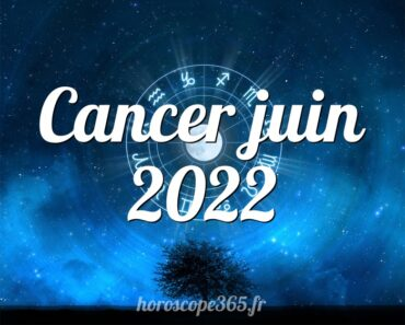 Cancer juin 2022